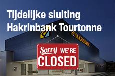 Tijdelijke sluiting Hakrinbank Tourtonne